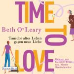Cover-Bild Time to Love – Tausche altes Leben gegen neue Liebe