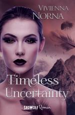 Cover-Bild Timeless Uncertainty (Timeless, Band 2)