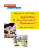 Cover-Bild Tipps und Tricks für einen gefahrlos(er)en Chemieunterricht