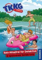Cover-Bild TKKG Junior, Kein Hitzefrei für Detektive - 12 spannende Ratekrimis