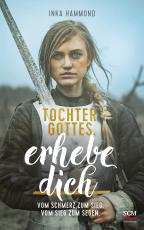 Cover-Bild Tochter Gottes, erhebe dich