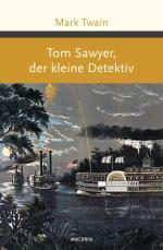 Cover-Bild Tom Sawyer, der kleine Detektiv