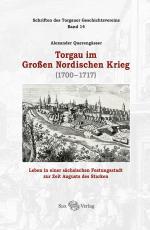 Cover-Bild Torgau im Großen Nordischen Krieg