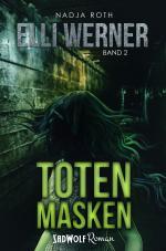 """Cover-Bild Totenmasken (Bereits unter den Titeln """"Der Todessammler"""" und """"Seelenschatten"""" erschienen)"""