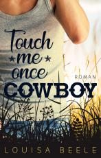 Cover-Bild Touch me once, Cowboy