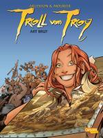 Cover-Bild Troll von Troy 23: Art brut