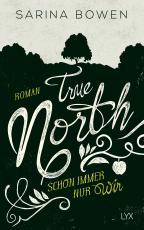 Cover-Bild True North - Schon immer nur wir