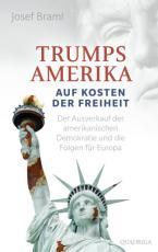 Cover-Bild Trumps Amerika - auf Kosten der Freiheit