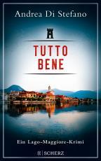 Cover-Bild Tutto Bene - Ein Lago-Maggiore-Krimi