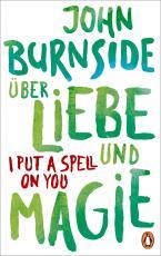 Cover-Bild Über Liebe und Magie – I Put a Spell on You