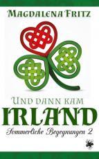 Cover-Bild Und dann kam Irland