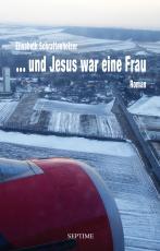 Cover-Bild ... und Jesus war eine Frau