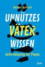 Cover-Bild Unnützes Väterwissen