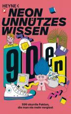 Cover-Bild Unnützes Wissen: Die 90er
