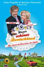Cover-Bild Unser schönes Deutschland präsentiert von Anke Engelke und Bastian Pastewka