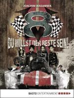 Cover-Bild V8 - Du willst der Beste sein!