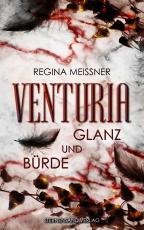 Cover-Bild Venturia (Band 2): Glanz und Bürde