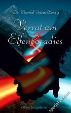 Cover-Bild Verrat am Elfenparadies (Special Edition)