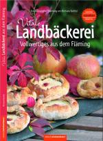 Cover-Bild Vitale Landbäckerei Vollwertiges aus dem Fläming