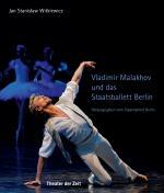 Cover-Bild Vladimir Malakhov und das Staatsballett Berlin