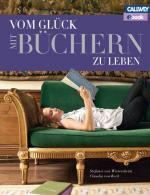 Cover-Bild Vom Glück mit Büchern zu leben – eBook