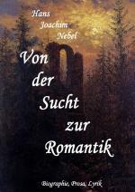Cover-Bild Von der Sucht zur Romantik