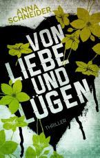 Cover-Bild Von Liebe und Lügen