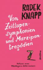Cover-Bild Von Zeitlupensymphonien und Marzipantragödien