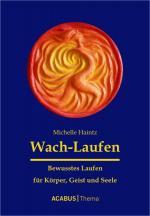 Cover-Bild Wach-Laufen - Bewusstes Laufen für Körper, Geist und Seele