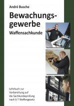 Cover-Bild Waffensachkunde für Mitarbeiter im Bewachungsgewerbe
