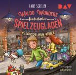 Cover-Bild Waldo Wunders fantastischer Spielzeugladen – Teil 2: Wo Wünsche wahr werden