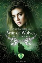 Cover-Bild War of Wolves. Lichttochter