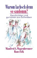 Cover-Bild Warom lachsch denn so saudomm?