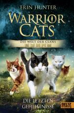 Cover-Bild Warrior Cats - Die Welt der Clans. Die letzten Geheimnisse