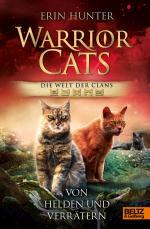Cover-Bild Warrior Cats - Welt der Clans. Von Helden und Verrätern