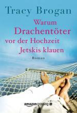 Cover-Bild Warum Drachentöter vor der Hochzeit Jetskis klauen