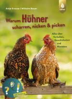 Cover-Bild Warum Hühner scharren, nicken und picken