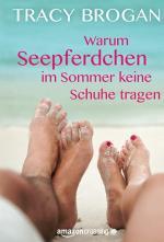 Cover-Bild Warum Seepferdchen im Sommer keine Schuhe tragen
