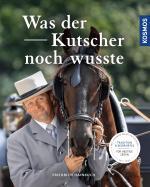 Cover-Bild Was der Kutscher noch wusste