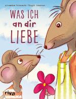 Cover-Bild Was ich an dir liebe – Kinderbuch