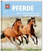 Cover-Bild WAS IST WAS Band 27 Pferde. Von frechen Fohlen und wilden Mustangs