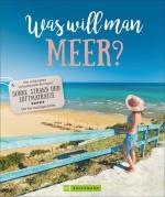Cover-Bild Was will man Meer?