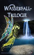 Cover-Bild Wasserfall-Trilogie