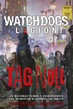 Cover-Bild Watch Dogs: Legion – Tag Null