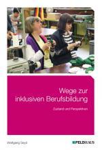 Cover-Bild Wege zur inklusiven Berufsbildung