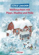 Cover-Bild Weihnachten mit Pippi, Madita und Pelle
