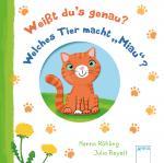 """Cover-Bild Weißt du's genau? Welches Tier macht """"Miau""""?"""