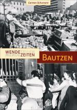 Cover-Bild Wendezeiten Bautzen