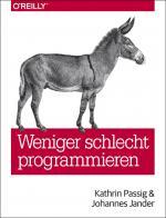 Cover-Bild Weniger schlecht programmieren