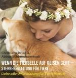 Cover-Bild Wenn die Tierseele auf Reisen geht - Sterbebegleitung für Tiere